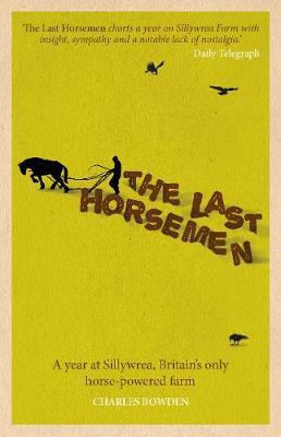 The Last Horsemen (Hardback)