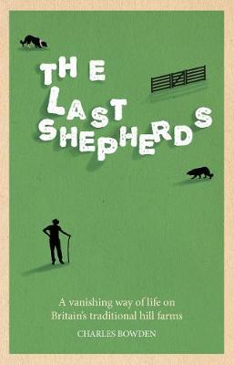 The Last Shepherds (Hardback)