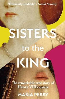 Sisters to the King (Hardback)