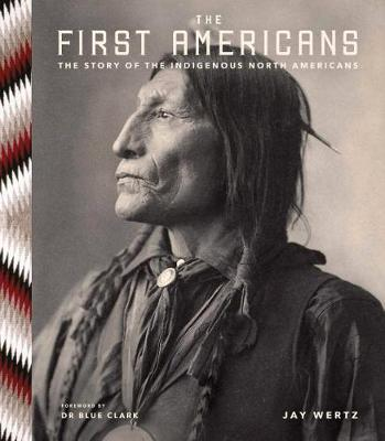 The First Americans (Hardback)