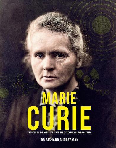 Marie Curie: The Pioneer, The Nobel Laureate (Hardback)