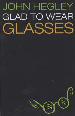 Glad to Wear Glasses (Paperback)