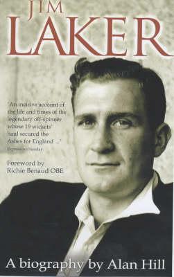 Jim Laker: A Biography (Paperback)