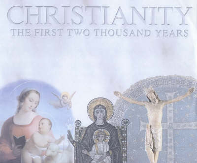 Two Thousand Years: Birth of Christianity to the Crusades v.1: Two Millennia of Christianity (Hardback)