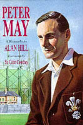 Peter May: The Authorised Biography (Hardback)