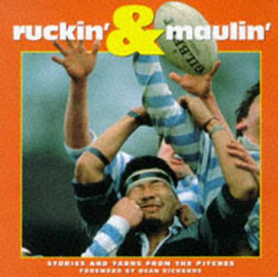 Ruckin' 'n' Maulin' (Paperback)