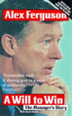 Will to Win: The Manager's Diary (Paperback)