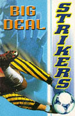 Big Deal - Strikers No. 2 (Paperback)
