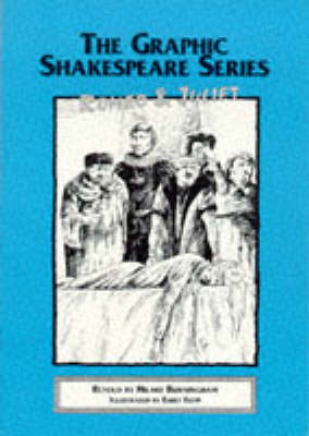 Romeo and Juliet - Graphic Shakespeare Series (Paperback)