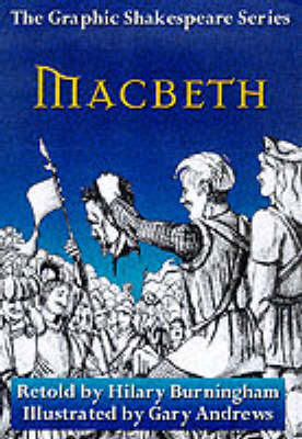 Macbeth - Graphic Shakespeare Series (Paperback)