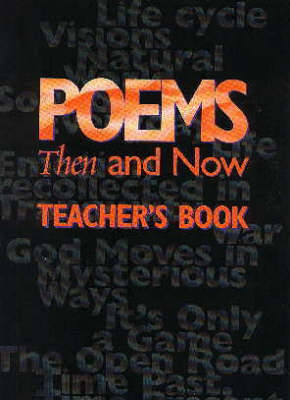 Poems Then and Now Teacher's Book - Poetry Collections (Paperback)