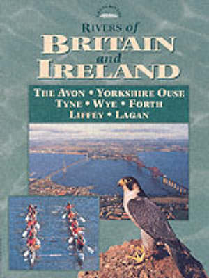 Rivers of Britain and Ireland - Great Rivers S. (Paperback)