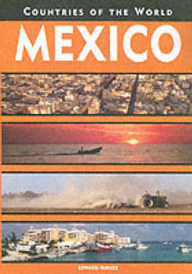 Mexico - Countries of the World (Hardback)