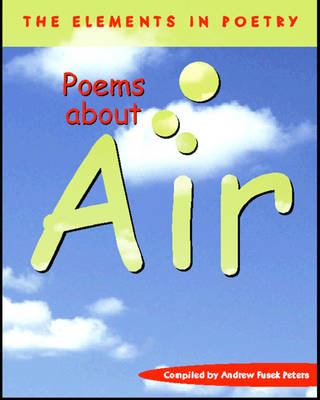 Poems About Air - The Elements in Poetry (Paperback)