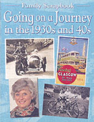 Going on a Journey in the 1930s and 40s - Family Scrapbook S. (Paperback)