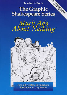 Much Ado About Nothing Teacher's Book - Graphic Shakespeare Series (Paperback)