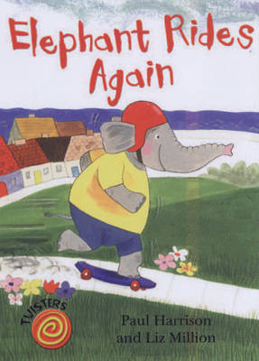 Elephant Rides Again - Twisters (Paperback)