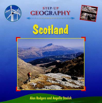 Scotland - Step-up Geography (Hardback)