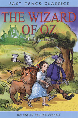 The Wizard of Oz - Fast Track Classics (Paperback)
