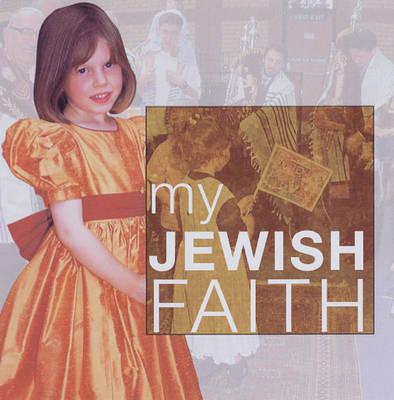 My Jewish Faith - My Faith (Paperback)