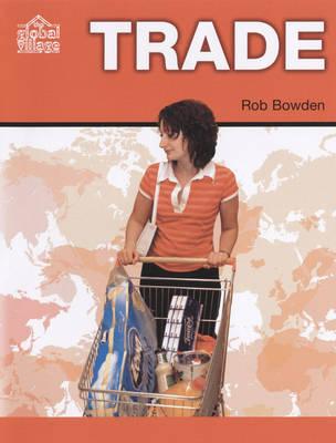 Trade - The Global Village S. (Hardback)