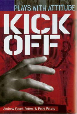 Kick Off - Plays with Attitude (Paperback)