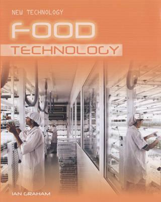 Food Technology - New Technology (Hardback)