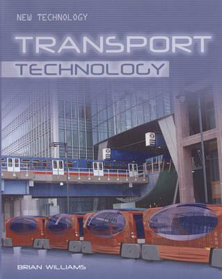 Transport Technology - New Technology (Hardback)