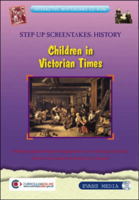 Children in Victorian Times - Screentakes - Step-up History (CD-ROM)