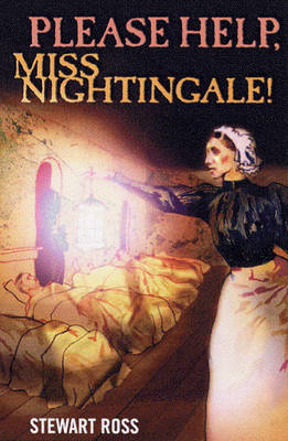 Please Help, Miss Nightingale! - Flashbacks S. (Paperback)