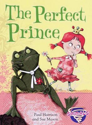 The Perfect Prince - Spirals (Hardback)
