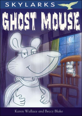 Ghost Mouse - Skylarks (Paperback)