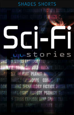 Sci-Fi Stories - Shades Shorts (Paperback)