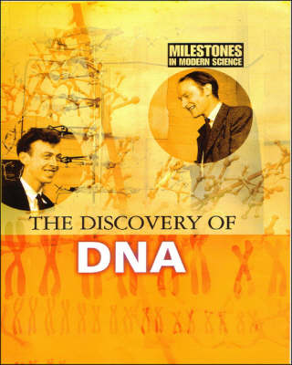 Discovery of DNA - Milestones in Modern Science S. (Paperback)