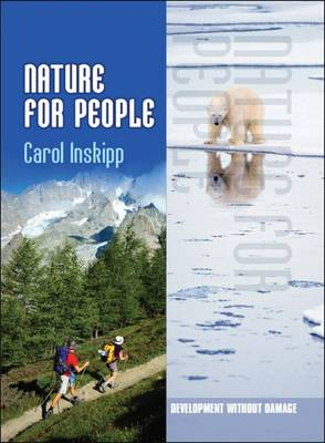 Nature for People - Development without Damage (Hardback)