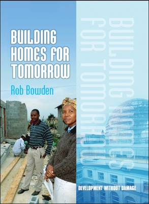 Building Homes for Tomorrow - Development without Damage (Hardback)