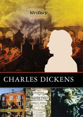 Charles Dickens - Writers and Their Times (Paperback)