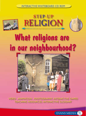 What Religions are in Our Neighbourhood? - Screentakes - Step-up Religion (CD-ROM)