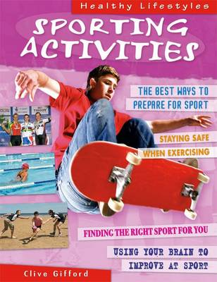 Sporting Activities - Healthy Lifestyles (Hardback)