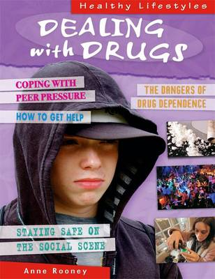 Dealing with Drugs - Healthy Lifestyles (Hardback)