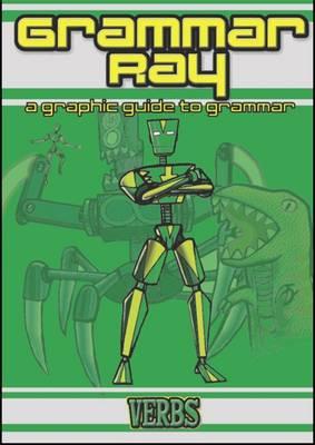 Verbs - Grammar Ray (Paperback)