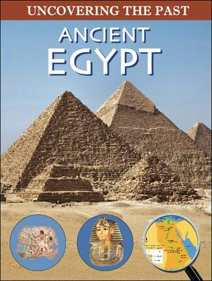Ancient Egypt - Uncovering the Past (Paperback)