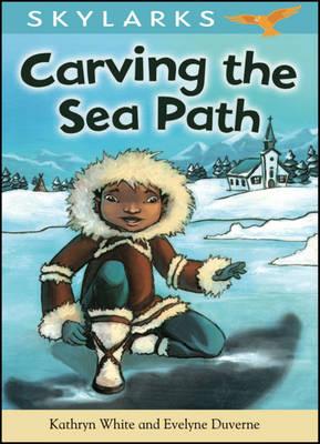 Carving the Sea Path - Skylarks (Hardback)