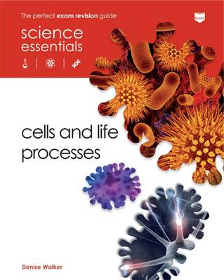 Cells and Life Processes - Science Essentials - Biology (Paperback)