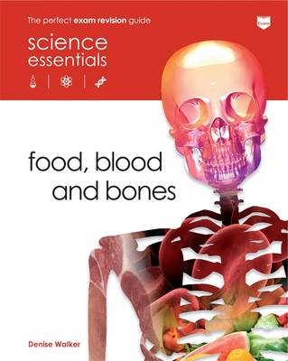 Food, Blood and Bones - Science Essentials - Biology (Paperback)