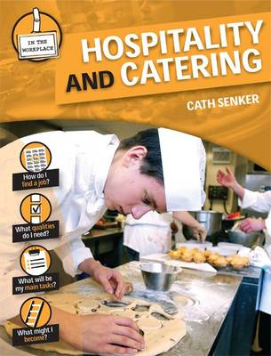 Hospitality and Catering - In the Workplace (Hardback)
