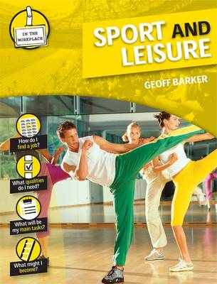 Sport and Leisure - In the Workplace (Hardback)