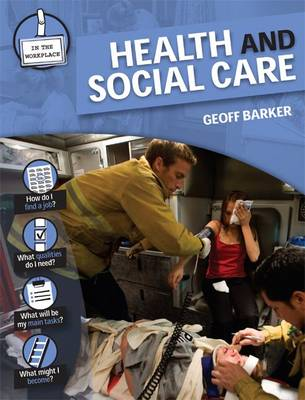 Health and Social Care - In the Workplace (Hardback)