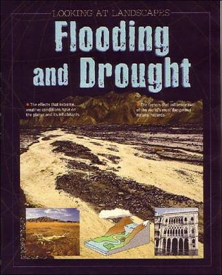 Flooding and Drought - Looking at Landscapes (Paperback)