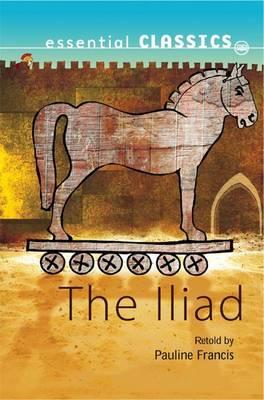 The Illiad - Essential Classics (Paperback)